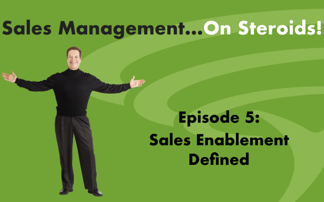 Podcast – Sales Enablement Defined