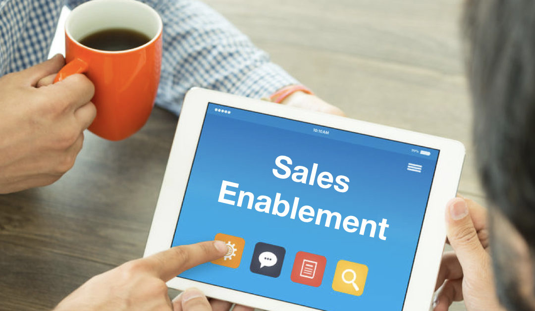 "The Best Definition I Have Seen for ""Sales Enablement"""