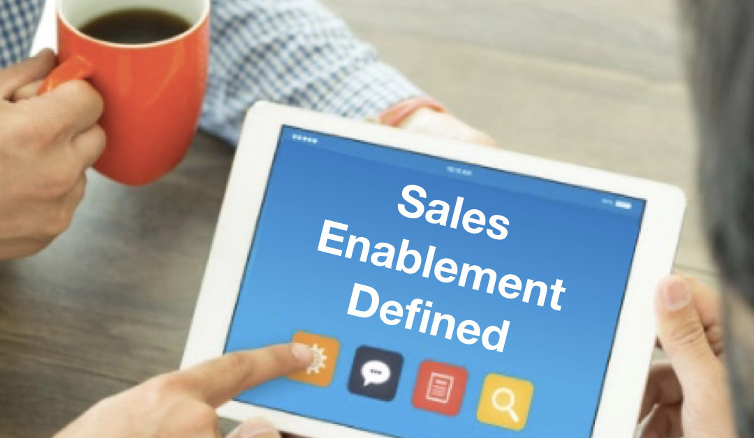 """Sales Enablement"" Defined by Sales Enablement Society"