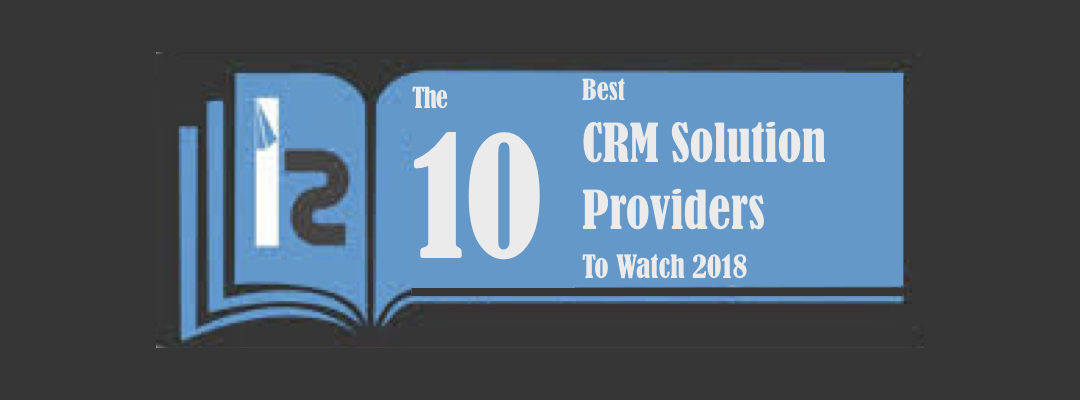 "Adventace Nominated as ""10 Best CRM Solution Providers To Watch 2018"""