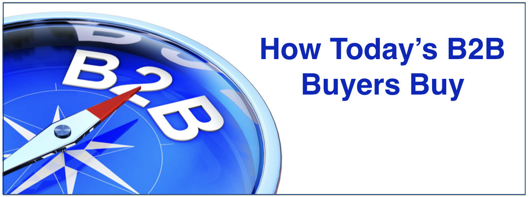How Today's B2B Buyers Buy